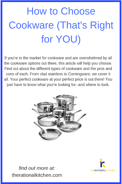 How to Choose Cookware (That's Right for YOU)