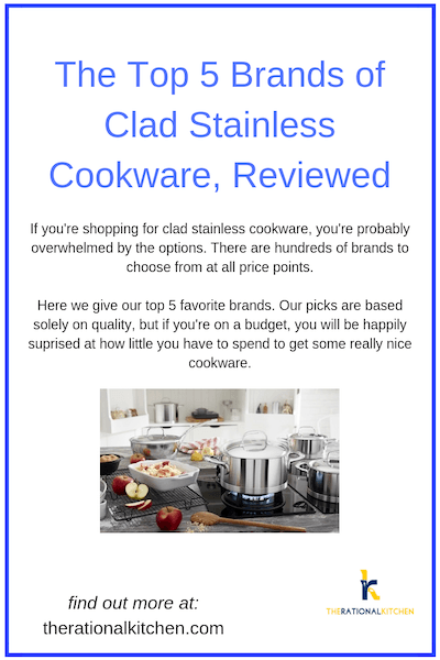 Top 5 Brands of Clad Stainless Cookware (And Why You Should Buy Stainless) pinterest