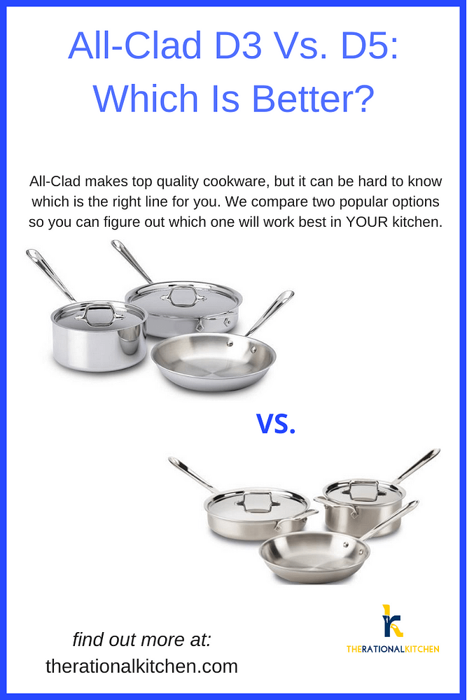 Pinterest: All Clad D3 Vs D5: Which Is Better?